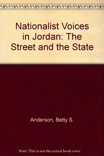 9780292706101: Nationalist Voices in Jordan: The Street and the  State