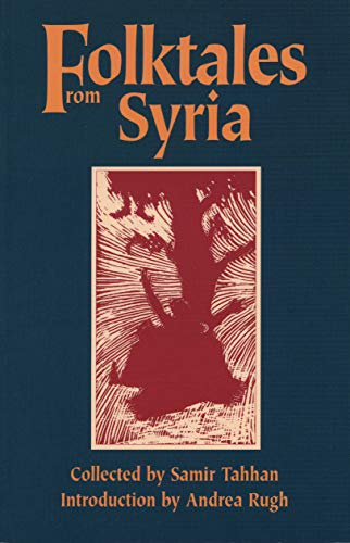 9780292706309: Folktales from Syria (CMES Modern Middle East Literature in Translation Series)