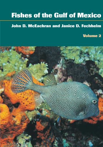 9780292706347: Fishes of the Gulf of Mexico, Volume 2: Scorpaeniformes to Tetraodontiformes