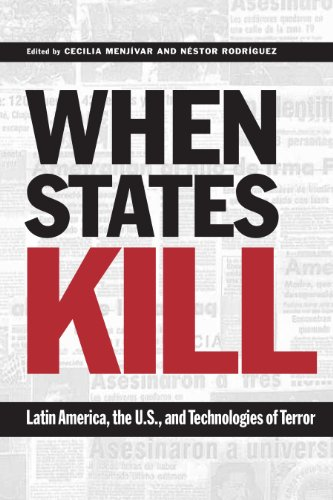 9780292706798: When States Kill: Latin America, The U.S. And The Technologies Of Terror