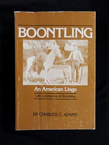 9780292707269: Boontling: An American Lingo with a Dictionary of Boontling
