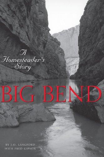 9780292707344: Big Bend: A Homesteader's Story