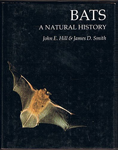 Bats: A natural history: John Edwards Hill