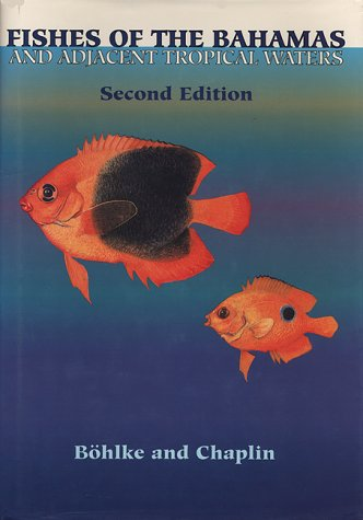 9780292707924: Fishes of the Bahamas and Adjacent Tropical Waters