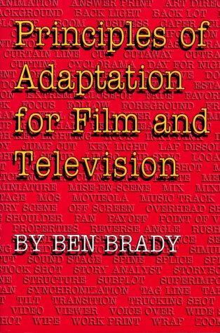 9780292708044: Principles of Adaptation for Film and Television