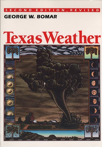 9780292708105: Texas Weather: Second Edition, Revised