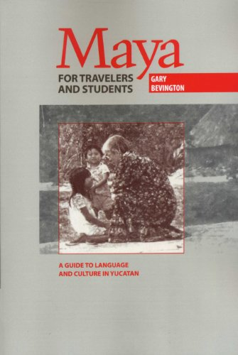 9780292708129: Maya for Travelers and Students: A Guide to Language and Culture in Yucatan