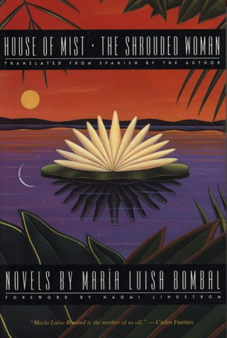 9780292708303: House of Mist and the Shrouded Womantwo Novels: Two Novels by Maria Luisa Bombal (Texas Pan American Series)