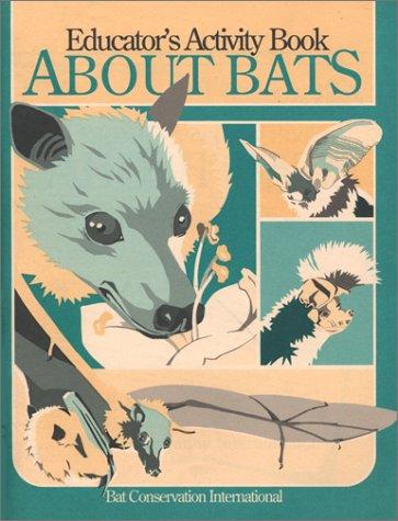 9780292708334: Educator's Activity Book about Bats