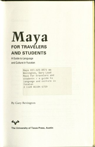 9780292708389: Maya for Travelers and Students: A Guide to Language and Culture in Yucatan