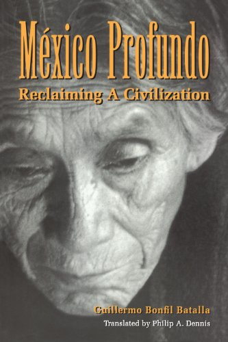 9780292708433: Mexico Profundo: Reclaiming a Civilization