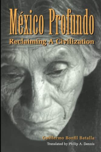 9780292708433: México Profundo: Reclaiming a Civilization (LLILAS Translations from Latin America Series)