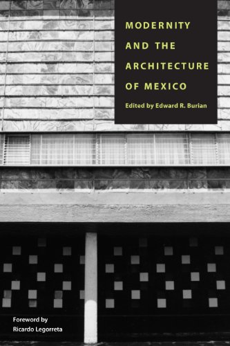 9780292708532: Modernity and the Architecture of Mexico