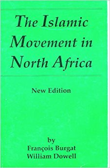9780292708556: The Islamic Movement in North Africa (Middle East Monograph Series)