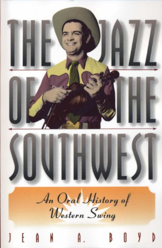 9780292708600: The Jazz of the Southwest: An Oral History of Western Swing
