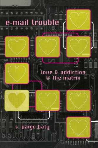 9780292708648: e-mail trouble: love and addiction @ the matrix (Constructs)