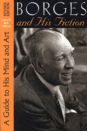 9780292708785: Borges and His Fiction: A Guide to His Mind and Art (Texas Pan American Series)
