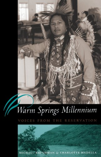 Warm Springs Millennium : Voices from the Reservation