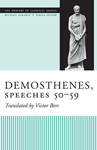 9780292709225: Demosthenes, Speeches 50-59 (The Oratory of Classical Greece, V. 6)