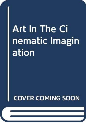 9780292709423: Art in the Cinematic Imagination