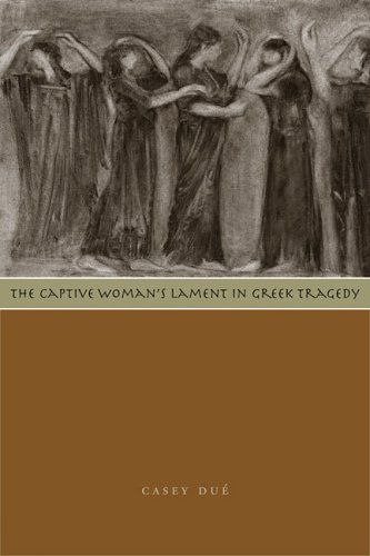 9780292709461: The Captive Woman's Lament in Greek Tragedy