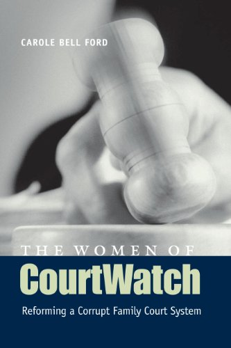 9780292709584: The Women of Courtwatch: Reforming a Corrupt Family Court System