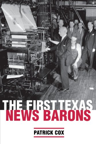 9780292709775: The First Texas News Barons (FOCUS ON AMERICAN HISTORY SERIES)