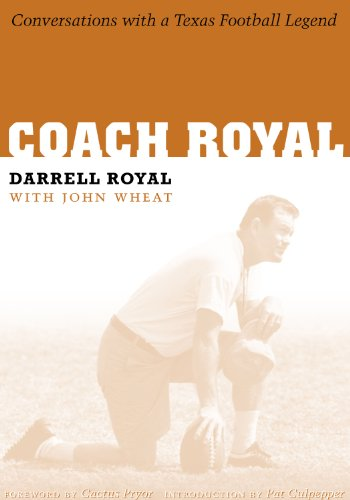 9780292709836: Coach Royal: Conversations with a Texas Football Legend (VOICES AND MEMORIES)