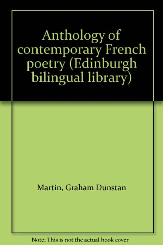 9780292710061: Anthology of contemporary French poetry (Edinburgh bilingual library)