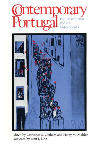 9780292710481: Contemporary Portugal: The Revolution and Its Antecedents