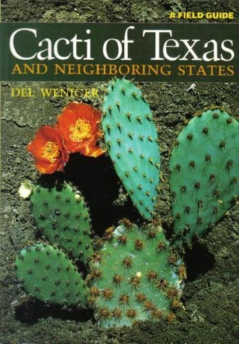 9780292710634: Cacti of Texas and Neighboring States: A Field Guide