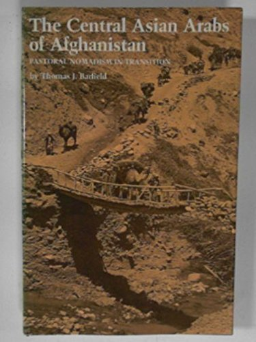 9780292710665: The Central Asian Arabs of Afghanistan: Pastoral Nomadism in Transition