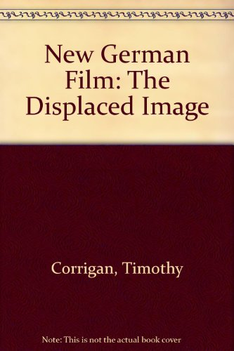 9780292710863: New German Film: The Displaced Image