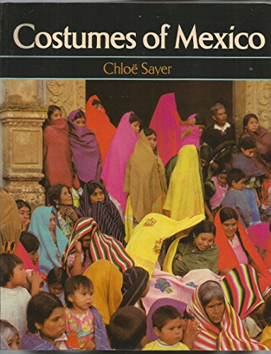 9780292711006: Costumes of Mexico