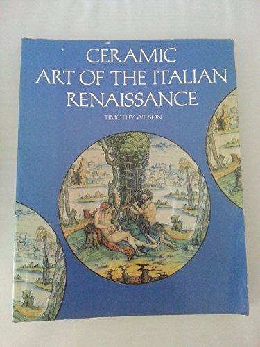 9780292711150: Ceramic Art of the Italian Renaissance