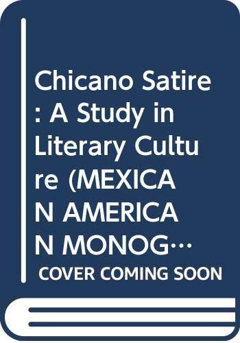 Chicano Satire: A Study in Literary Culture: Hernandez, Guillermo E.