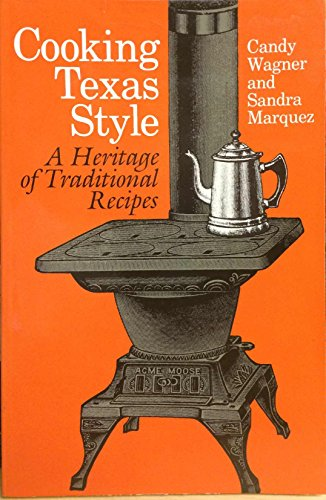 9780292711303: Cooking Texas Style: A Heritage of Traditional Recipes