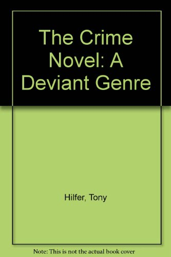 9780292711310: The Crime Novel: A Deviant Genre