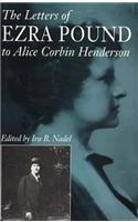 The Letters of Ezra Pound to Alice: Pound, Ezra