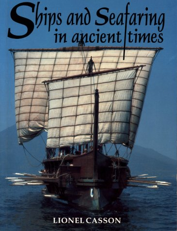 9780292711624: Ships and Seafaring in Ancient Times