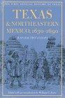 Texas and Northeastern Mexico,1630-1690: Juan Chapa