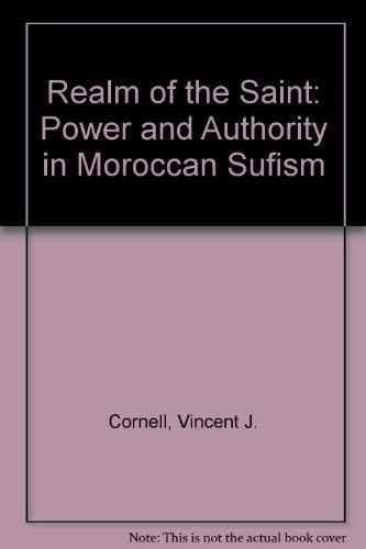 9780292712096: Realm of the Saint: Power and Authority in Moroccan Sufism