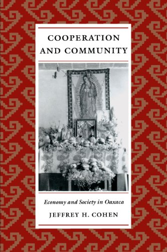 9780292712218: Cooperation and Community: Economy and Society in Oaxaca
