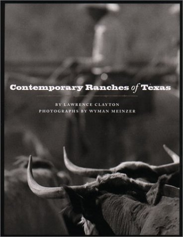 9780292712393: Contemporary Ranches of Texas (M K BROWN RANGE LIFE SERIES)