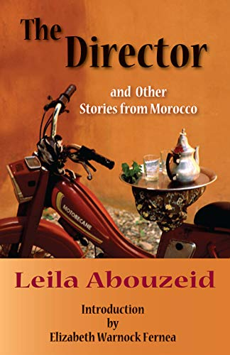 The Director : And Other Stories from: Leila Abouzeid