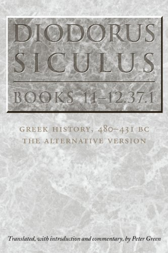 9780292712775: Diodorus Siculus, Books 11-12.37.1: Greek History, 480-431 Bc--the Alternative Version