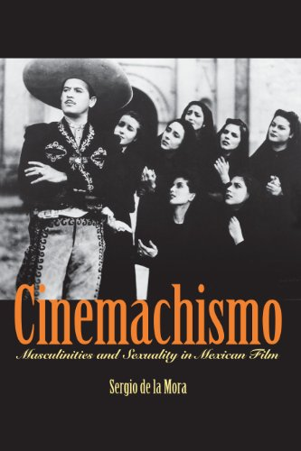 9780292712973: Cinemachismo: Masculinities and Sexuality in Mexican Film