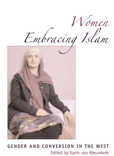 9780292713024: Women Embracing Islam: Gender and Conversion in the West