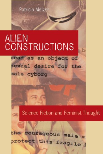 9780292713079: Alien Constructions: Science Fiction and Feminist Thought