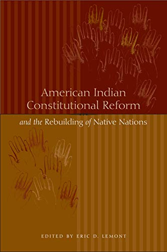 9780292713178: American Indian Constitutional Reform and the Rebuilding of Native Nations